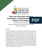 Para Una Discusión Sobre La Tecnología y Subordinación en El Proceso de Trabajo - Javier Esnaola Vida