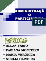 ADMINISTRAÇÃO PARTICIPATIVA APRESENTAÇÃO