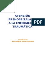 Atención Prehospitalaria a La Enfermedad Traumática