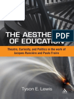 Tyson E. Lewis-The Aesthetics of Education_ Theatre, Curiosity, And Politics in the Work of Jacques Ranciere and Paulo Freire-Bloomsbury Academic (2012)(1)