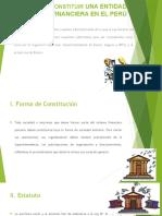 Cómo Constituir Una Entidad Financiera en El Perú
