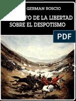 El triunfo de la libertad sobre el despotismo.Juan Germán Roscio.pdf