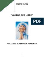 Presentacion Del Taller Quiero Ser Libre.