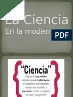 Ciencia en La Modernidad (1)