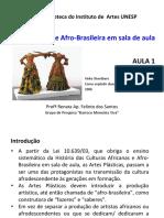 Arte Africana e Afro Brasileira Em Sala de Aula - AULA 1