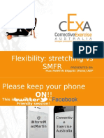 Flexibility Stretching and Myofascial Release