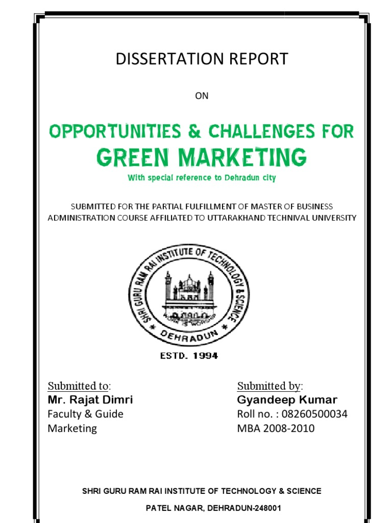 dissertation report on green marketing Marketing report no mf:3:2012:037 gaining competitive advantage through green marketing how green marketing is used as a competitive advantage.