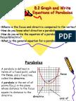 8.2 Graph and Write Equations of Parabolas