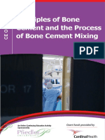 Principles of Bone Cement and the Process of Bone Cement Mixing