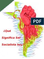 Que Significa Ser Socialista Hoy