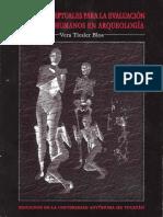 """Tiesler Blos, Viera. """"Bases conceptuales para la evaluación de restos humanos en arqueología"""""""