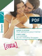Huit semaines pour t'aimer  + Le mariage du Dr Timothy Duggan