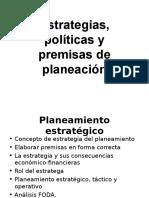 Estrategias, políticas y premisas de planeación.ppt