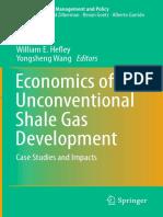 Economics of Unconventional Shale Gas Development - William E. Hefley & Yongsheng Wang