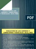 Evolución de Los Caminos, Carreteras y Vehículos en El País