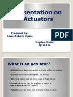 Prestantation Actuator