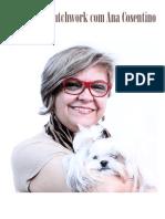 51 Dicas de Patchwork Com Ana Cosentino