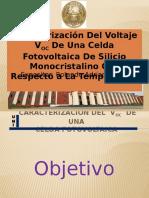 Caracterizacion Del Voltaje VOC de Una Celda Fotovoltaica de Silicio Monocristalino Con Respecto a La Temperatura