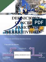2.-Definición y Conceptos Basicos de Productividad