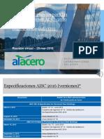 Audio Conferencia - Marzo 2016 - 1. Novedades AISC 2016 - Arnaldo Gutierrez