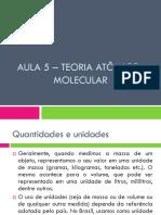 Aula 5 – Teoria Atômica-molecular