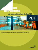 Cuatro Casos. Cuatro historias de uso educativo de las TIC.pdf