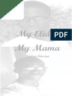 My Elida, My Mama