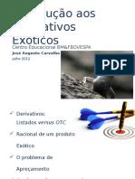 p2 Derivativosexoticos Augustocarvalho 130819134515 Phpapp02