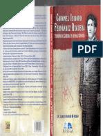 Coronel Isidoro Fernandez Reguera- Tiempo de Guerra y Revoluciones