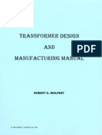 Transformer Design and Manufacturing Manual - Robert G. Wolpert (2004)