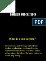 Fashion Sub Cultures