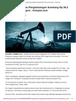 2016 - 18 Lapangan Migas Pengembangan Sumbang Rp 39,2 Triliun ke Kas Negara - Kompas.pdf