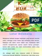 PMW ketela burger