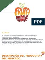 Jugueria -Hijos de Fruta