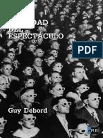 Debord, Guy (1967) - La Sociedad Del Espectáculo_Cap.1