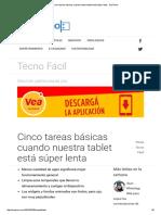 Cinco Tareas Básicas Cuando Nuestra Tablet Está Súper Lenta - SoyTecno