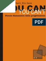 PROGETTAZIONE ARCHITETTONICA - YOU CAN YOU CAN'T