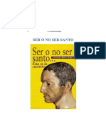 Antonio Royo Marin, Ser o No Ser Santo