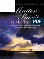 KRAGH, Helge - Matter and Spirit in the Universe - Scientific and Religious Preludes to... (DUHEM)