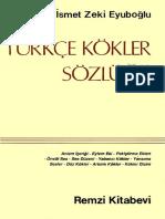 0669- Sozluk Turkche Kokler Sozlughu Ismet Zeki Eyuboghlu