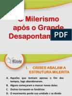 03 O Milerismo Após o Grande Desapontamento