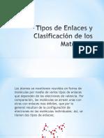 tipos de enlaces y clasificación de materiales