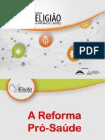 07 A Reforma Pró-Saúde