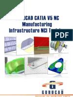 GURUCAD CATIA V5 NC Manufacturing Infrastructure NCI Training De