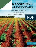 La Transizione Agroalimentare - Verso Un Modello Indipendente Dai Combustibii Fossili