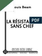 Beam Louis, La Résistance Sans Chef (2012)