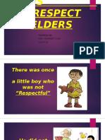 Let Us Respect Elders