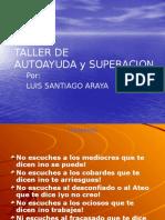 Taller de Autoayuda y Superacion Por Luis Santiago Araya