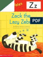 Zack the Lazy Zebra