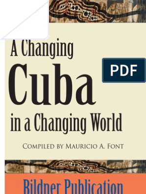 Changing Cuba In A Changing World Power Social And